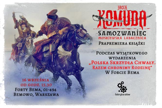 Zapraszamy na uroczystą prapremierę książki Samozwaniec. Moskiewska Ladacznica Jacka Komudy - obrazek 1