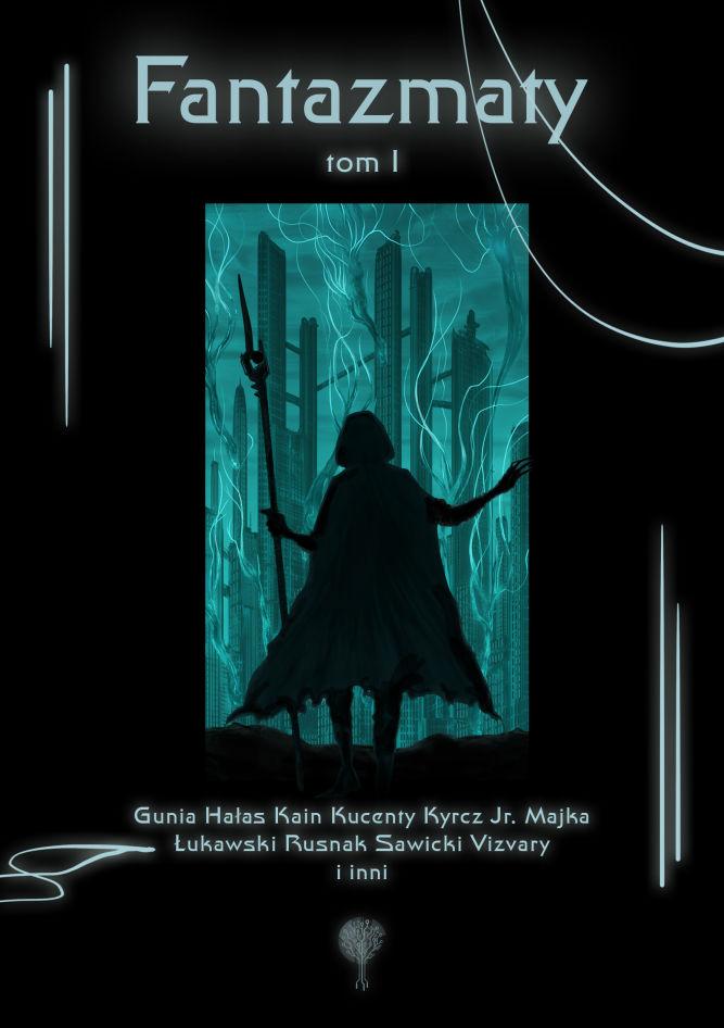 Antologia fantastyki Fantazmaty jest już dostępna. Za darmo. - obrazek 1